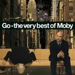 Pochette Go: The Very Best of Moby