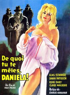 Affiche De quoi tu te mêles, Daniela !