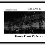Pochette Power Plant Violence