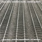 Pochette Different Trains / Electric Counterpoint