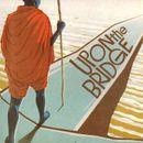 Pochette Upon the Bridge