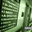 Pochette I Need a Doctor (Single)