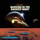 Pochette Glowing in the Darkest Night (EP)