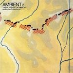 Pochette Ambient 2: The Plateaux of Mirror