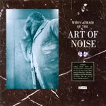 Pochette (Who's Afraid Of?) The Art of Noise!