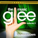 Pochette Glee: The Music, Volume 3: Showstoppers (OST)