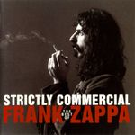 Pochette Strictly Commercial: The Best of Frank Zappa