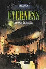 Couverture Everness : l'odyssée des mondes