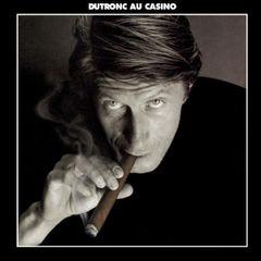Pochette Dutronc au Casino (Live)