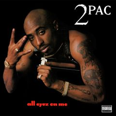 Pochette All Eyez on Me