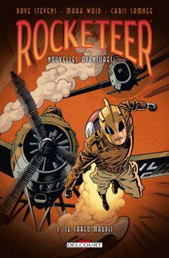 Couverture Le Cargo Maudit - Les Nouvelles Aventures de Rocketeer, tome 1