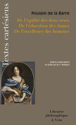 Couverture De l'égalité des deux sexes, de l'éducation des dames, de l'excellence des hommes