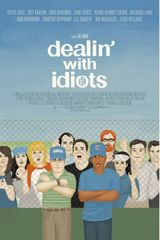 Affiche Dealin' with Idiots
