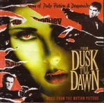 Pochette From Dusk Till Dawn: Music From the Motion Picture (OST)