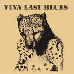 Pochette Viva Last Blues