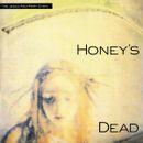 Pochette Honey's Dead