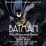 Pochette Batman: The Animated Series: Original Soundtrack From the Warner Bros. Television Series (OST)