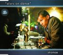 Pochette Alors on danse (Single)