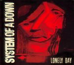 Pochette Lonely Day (Single)