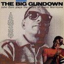 Pochette The Big Gundown: John Zorn Plays the Music of Ennio Morricone