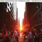 Pochette The Chemistry of Common Life