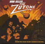 Pochette Who Killed the Zutons?