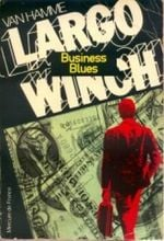 Couverture Business Blues - Largo Winch, tome 6