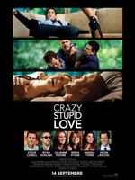 Affiche Crazy, Stupid, Love