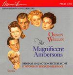 Pochette Bernard Herrmann Anthology, Volume 1: The Magnificent Ambersons