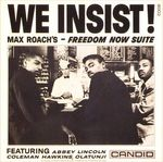 Pochette We Insist! Max Roach's Freedom Now Suite