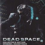 Pochette Dead Space 2: Original Soundtrack (OST)