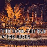 Pochette The Good, the Bad & the Queen