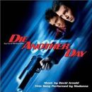 Pochette Die Another Day: Music From the MGM Motion Picture (OST)