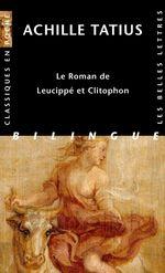 Couverture Le Roman de Leucippé et Clitophon