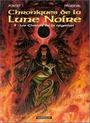 Couverture Les Chants de la négation - Chroniques de la Lune Noire, tome 9