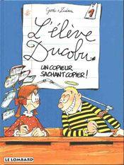 Couverture Un copieur sachant copier - L'Élève Ducobu, tome 1