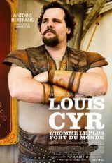 Affiche Louis Cyr : L'homme le plus fort du monde