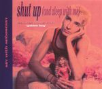 Pochette Shut Up (and Sleep With Me) (Single)