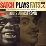 Pochette Satch Plays Fats: A Tribute to the Immortal Fats Waller