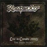 Pochette Live in Canada 2005: The Dark Secret (Live)