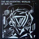 Pochette The Heliocentric Worlds of Sun Ra, Volume 1