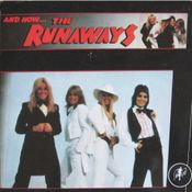 Pochette And Now... The Runaways