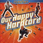 Pochette Our Happy Hardcore