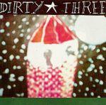 Pochette Dirty Three