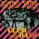 Pochette Club Daze Volume I: The Studio Sessions