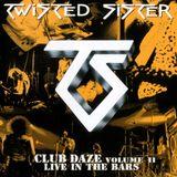 Pochette Club Daze Volume II: Live in the Bars (Live)