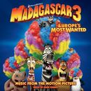 Pochette Madagascar 3: Europe's Most Wanted: Music From the Motion Picture (OST)