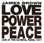 Pochette Love Power Peace: Live at The Olympia, Paris, 1971 (Live)