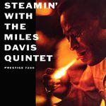 Pochette Steamin' With the Miles Davis Quintet
