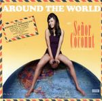Pochette Around the World With Señor Coconut and His Orchestra